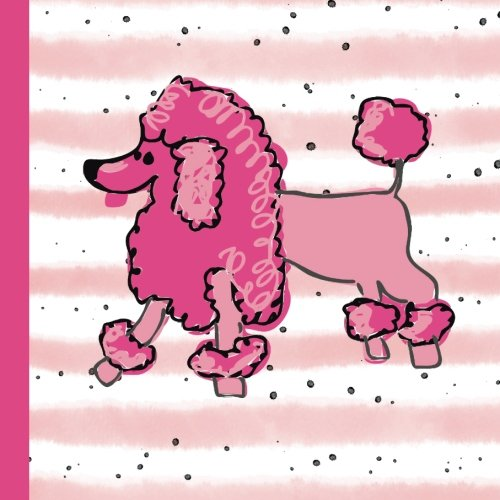 Poodle Party Guest Book: Beautiful Poodle Birthday Party Guest Book to Keep as a Memory Keep Sake and Treasure Forever (Poodle Party Decorations,Poodle Party Supplies,) (Volume 1)