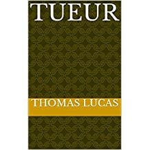 Tueur (French Edition)