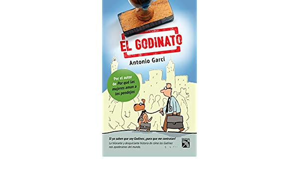 El Godinato: Si ya saben que soy Godínez, ¡para que me contratan ...