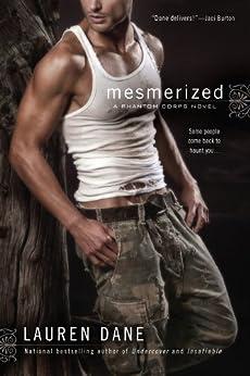 Mesmerized (Phantom Corps series Book 2) by [Dane, Lauren]