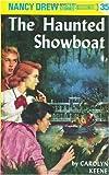 """""""The Haunted Showboat (Nancy Drew Mysteries)"""" av C. Keene"""