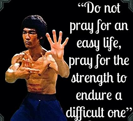 Amazoncom Do Not Pray For An Easy Lifebruce Lee Quotes Poster