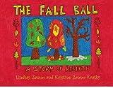 The Fall Ball, Lindsay Zanno, 1419604333