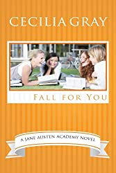Fall For You (The Jane Austen Academy Book 1)