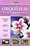 img - for Orquideas (Jardineria Practica / Practical Gardening) (Spanish Edition) book / textbook / text book