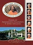 SRF Lake Shrine 50th Anniversary Celebration: Stories of Paramahansa Yogananda by Direct Disciples