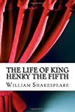 The Life of King Henry the Fifth, William Shakespeare, 1484141482