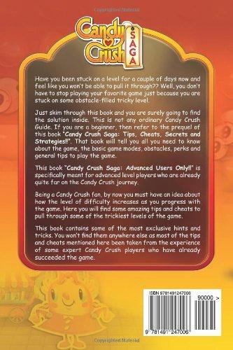 Candy Crush Saga Advanced Guide: Tips, Cheats, Secrets and