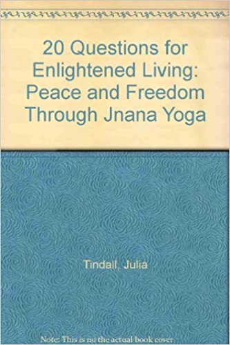 20 Questions for Enlightened Living: Peace and Freedom ...