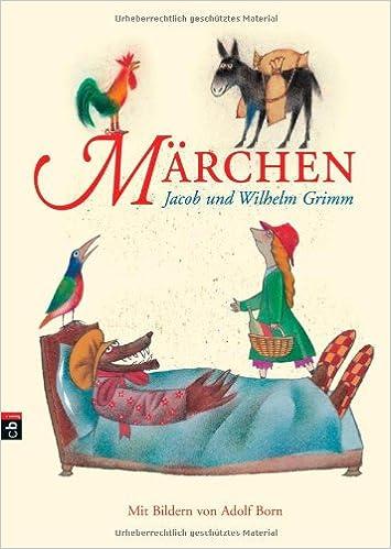Märchen: Amazon.de: Gebrüder Grimm, Adolf Born: Bücher