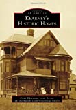 Kearney's Historic Homes, Brian Whetstone and Jessie Harris, 1467110140