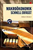 Makroökonomik - Schnell erfasst (Wirtschaft – Schnell erfasst) (German Edition)