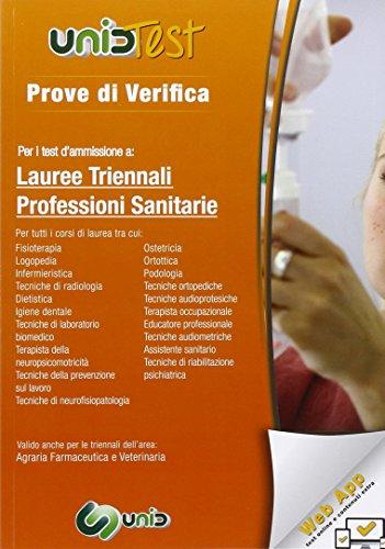 Prove di verifica per i test di ammissione a lauree triennali professioni sanitarie. Con aggiornamento online G. Di Muro
