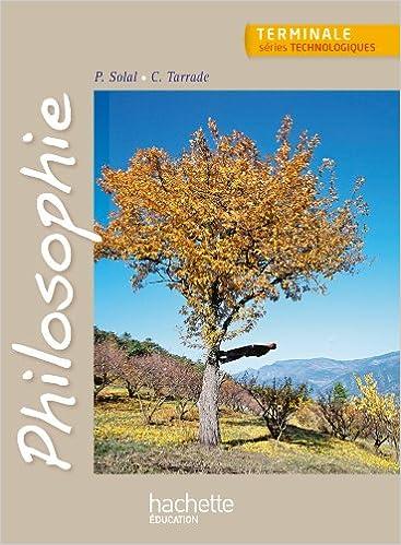 Philosophie Terminale Séries Technologiques - Livre élève - Ed. 2013 Descargar Epub Ahora