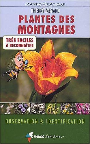 En ligne téléchargement gratuit Plantes des montagnes trés faciles à reconnaître pdf