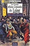 Image de les grandes affaires criminelles du Loiret