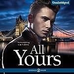 All Yours: An Alpha Bad Boy Billionaire Romance Book | Veronica Maxim