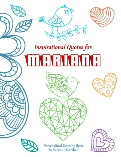 Download Inspirational Quotes for Mariana: Personalized Books & Coloring Books for Kids (Personalized Children's Books, Coloring Book, Inspirational Quotes for Kids, Quotes for Kids) pdf epub