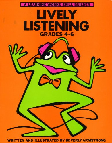 Lively Listening: Grades 4-6 (A Learning Works Skill Builder) by Learning Works (Image #1)