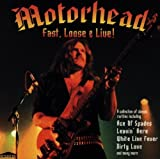 Fast, Loose & Live by Motorhead