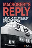 MacRobert's Reply: A Story of  British Resilience in History's Darkest Hour