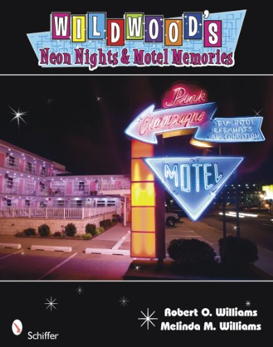 Wildwood's Neon Nights & Motel M...