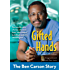 Gifted Hands, Revised Kids Edition: The Ben Carson Story (ZonderKidz Biography)