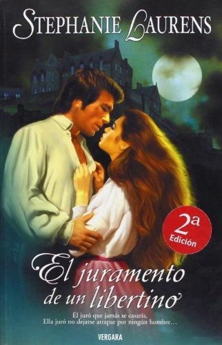 Descargar Libro Juramento De Un Libertino, El: Vol. 2ª La Saga De Los Cynsters Stephanie Laurens