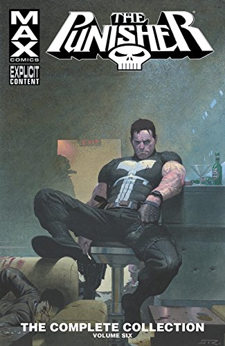 Punisher Max: The Complete Collection Vol. 6