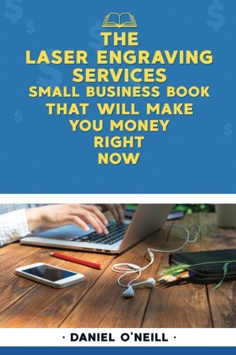 """Price comparison product image The Laser Engraving Services Small Business Book That Will Make You Money Right: A """"Sales Funnel"""" Formula to 10X Your Business Even if You Don't Have Money or Time.. GUARANTEED."""