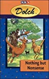 Dolch (R) Nothing but Nonsense (Independent Reading Books - Tales and Legends) (DOLCH FIRST READING BOOKS)