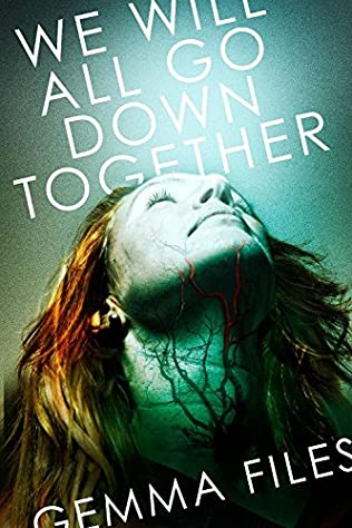 book cover of We Will All Go Down Together