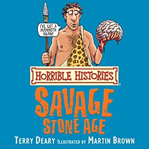 Horrible Histories: Savage Stone Age Hörbuch