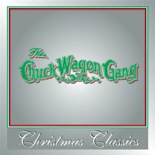 Christmas Classics by Chuck Wagon Gang ()