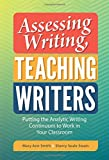 img - for Assessing Writing, Teaching Writers: Putting the Analytic Writing Continuum to Work in Your Classroom (Language and Literacy) (Language and Literacy Series) book / textbook / text book