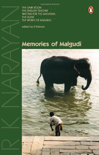 Read Online Memories of Malgudi: The Dark Room, The English Teacher, Waiting for the Mahatma, The Guide and The World of Nagaraja PDF