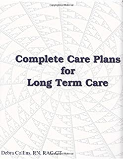 The Complete Care Plan Manual for Long-Term Care: 9781556480850 ...
