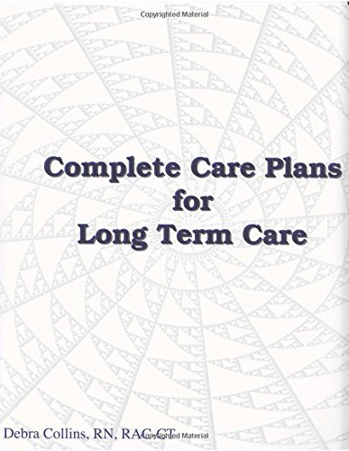 Complete Care Plans for Long Term Care by LTCS Books