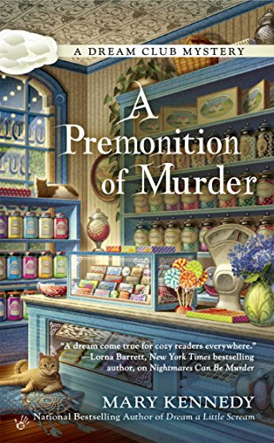 A Premonition of Murder (Dream Club Mystery Book 3)