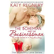 The Bohemian and the Businessman: The Story Sisters #1 (The Blueberry Lane Series) (English Edition)