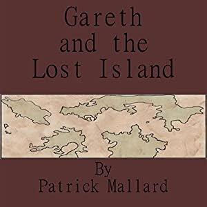 Gareth and the Lost Island Audiobook