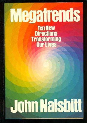 Megatrends by John Naisbitt