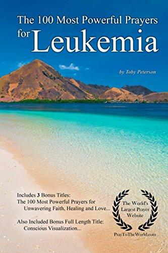 The 100 Most Powerful Prayers for Leukemia