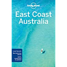 Lonely Planet East Coast Australia 6th Ed.: 6th Edition