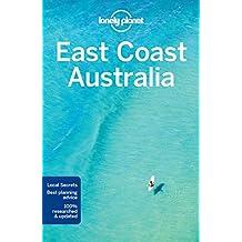 Lonely Planet East Coast Australia 6th Ed.: 6th Edition