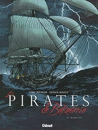 Les pirates de Barataria, Tome 3 : Grande-Isle par Marc Bourgne