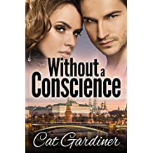Without a Conscience (The Conscience Series Book 2)
