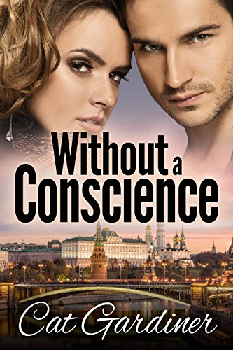 Without a Conscience (The Conscience Series Book 2) ()