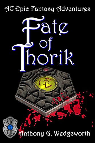 Fate of Thorik (Altered Creatures Book 1) by [Wedgeworth, Anthony]