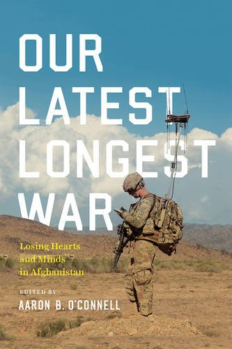 Our Latest Longest War: Losing Hearts and Minds in Afghanistan (Longest War)